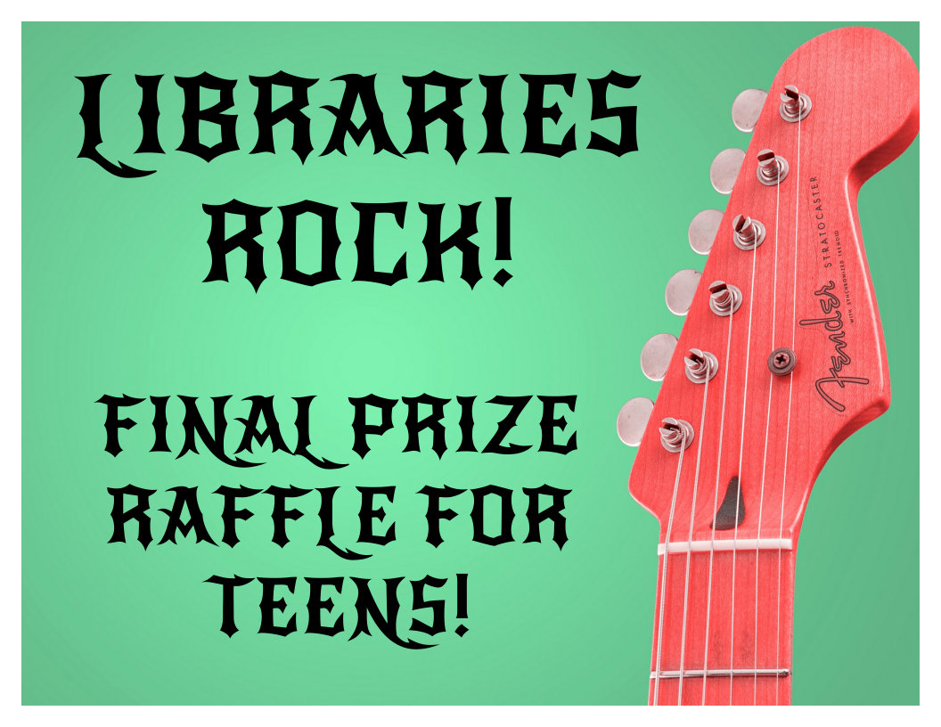 libraries rock final prize raffle for teens