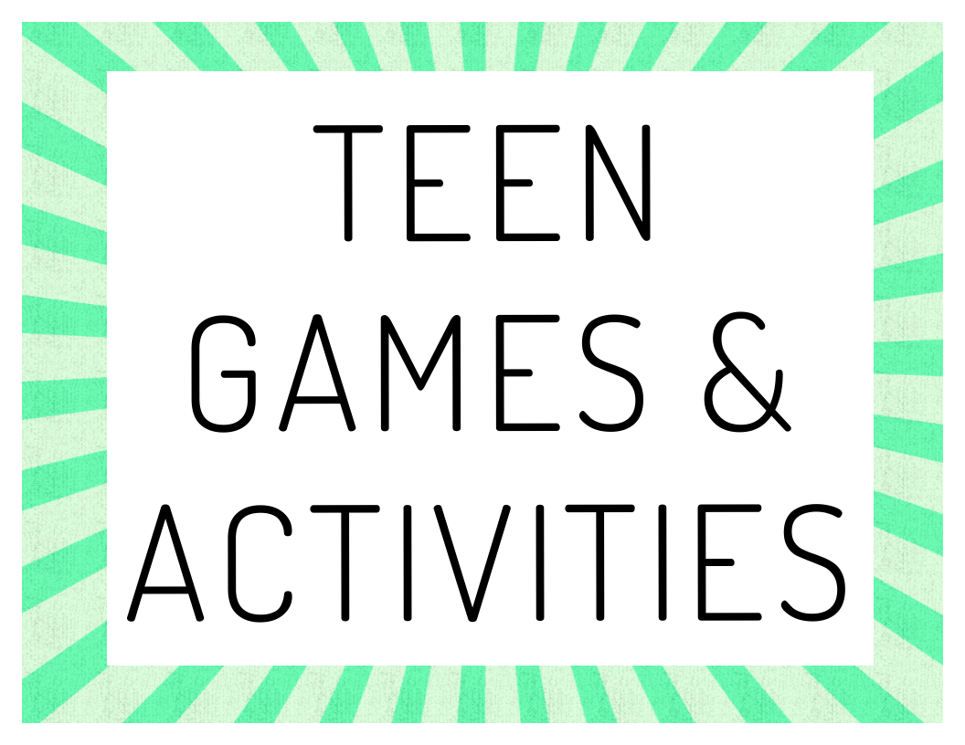 Teen Games & Activities