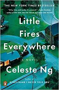 Book selection is Little Fires Everywhere by Celeste Ng