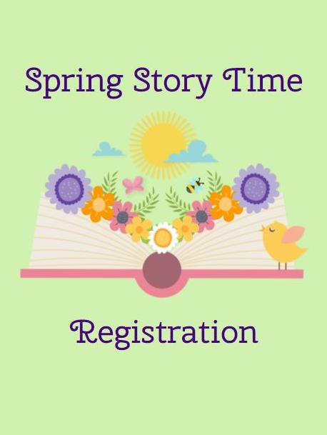 Spring Story Time Registration