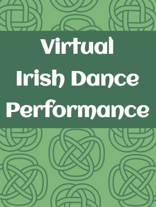 Virtual Irish Dance Performance
