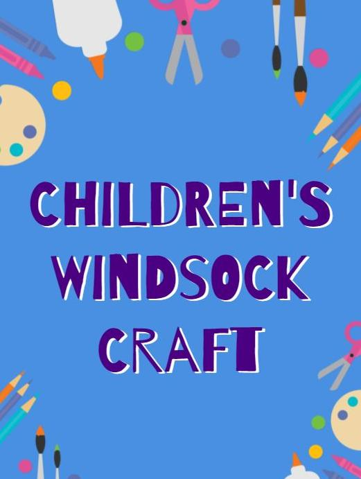 "Craft supplies with text ""Children's Windsock Craft"""