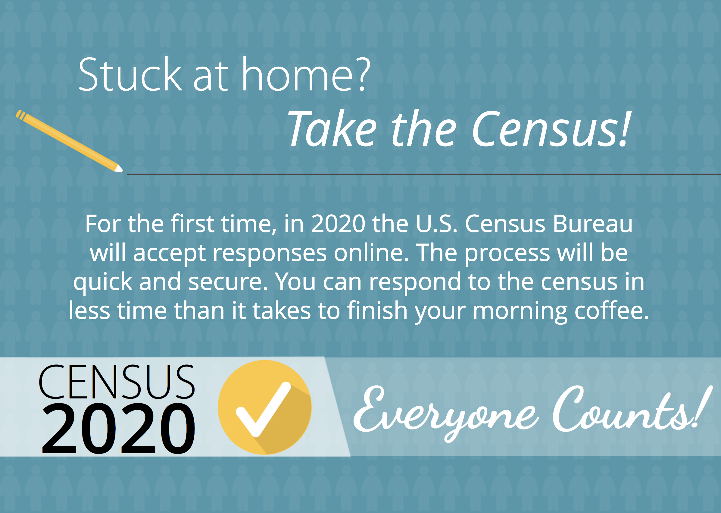Stuck at home? Take the Census!
