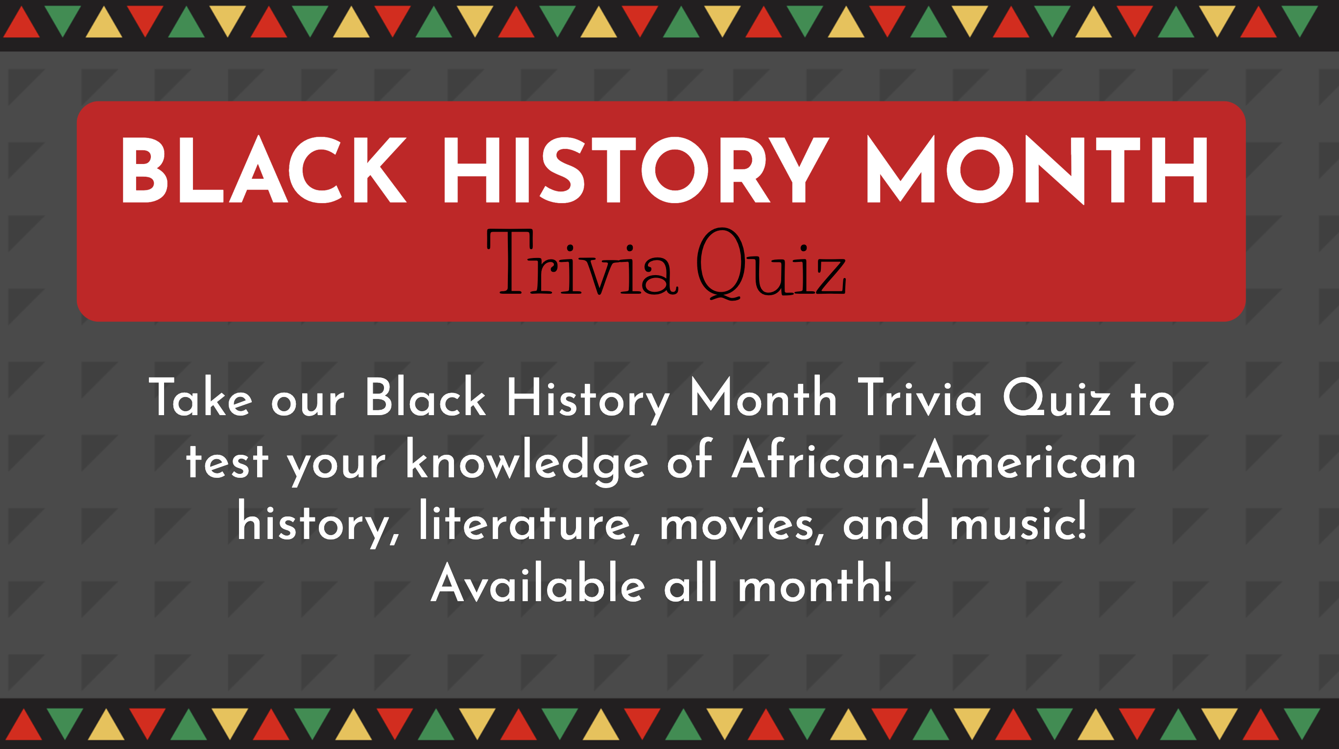 Black History Month Trivia Quiz